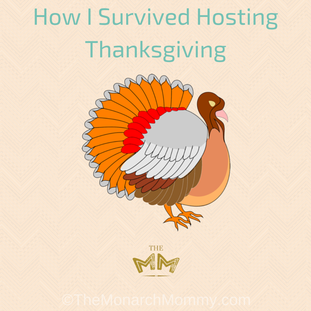 How I Survived Hosting Thanksgiving