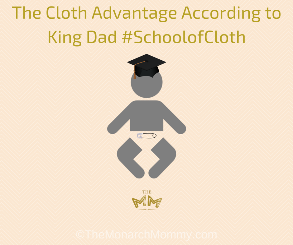 The Cloth Advantage According to King Dad #SchoolofCloth