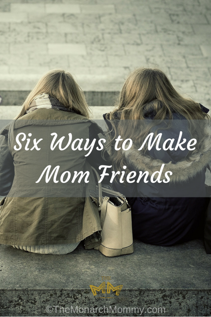 Six Ways to Make Mom Friends
