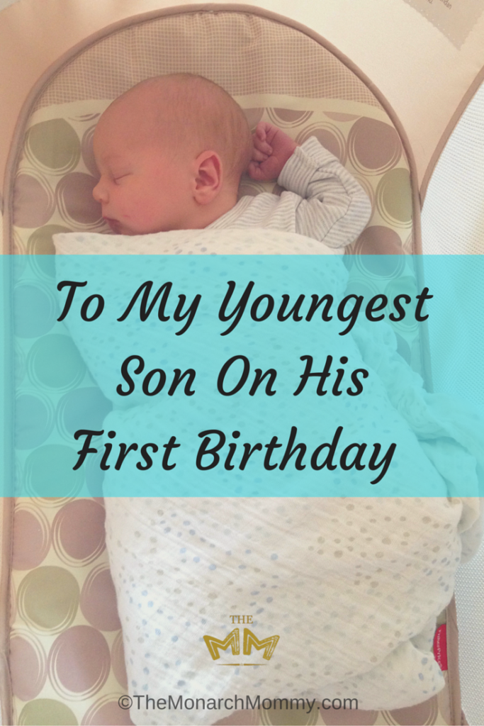 To My Youngest Son On His First Birthday