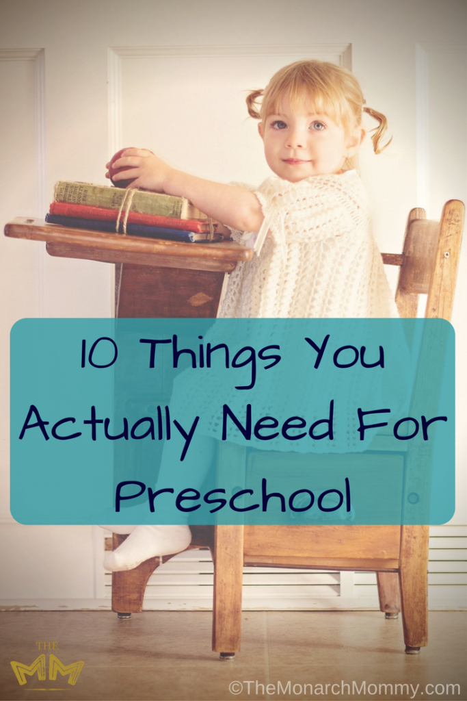 10 Things You Actually Need For Preschool