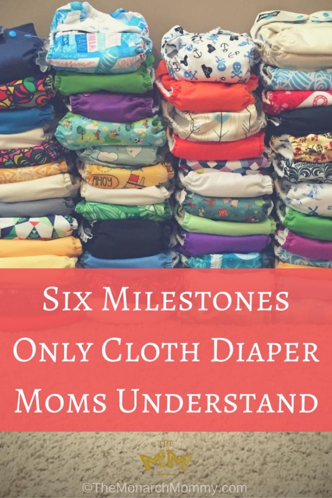 Six Milestones Only Cloth Diaper Moms Understand