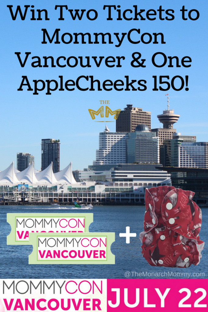 Win Two Tickets to MommyCon Vancouver & One AppleCheeks 150!